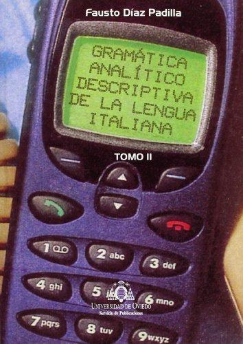 9788483171875: Gramática analítico descriptiva de la lengua italiana: 2