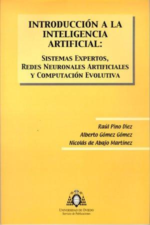 9788483172490: Introducción a la Inteligencia Artificial: sistemas expertos, redes neuronales artificiales y computación evolutiva