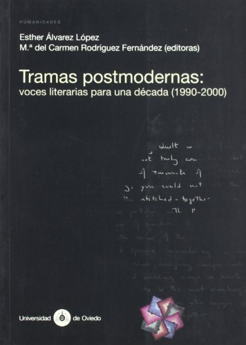 Tramas postmodernas / Postmodern Patterns: Voces Literarias: Esther Alvarez Lopez