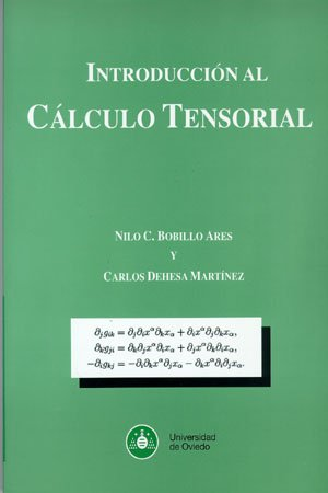 9788483174593: Introducci¢n al C lculo Tensorial