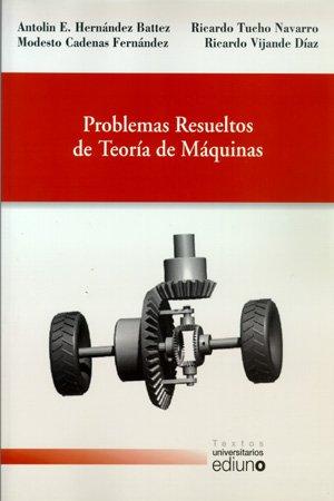 9788483175545: Problemas resueltos de Teoría de Máquinas (Textos Universitarios)