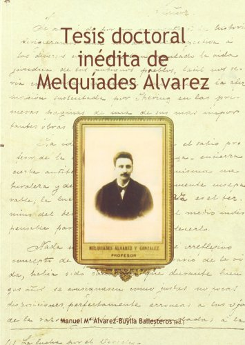9788483175781: Tesis Doctoral Inedita de Melquiades Alvarez (Spanish Edition)