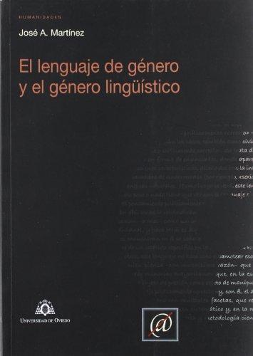 9788483177280: El lenguaje de género y el género lingüístico (Investigaciones de Humanidades)