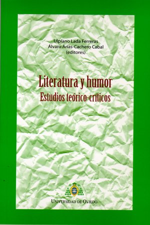 9788483178034: Literatura y humor: Estudios teórico-críticos