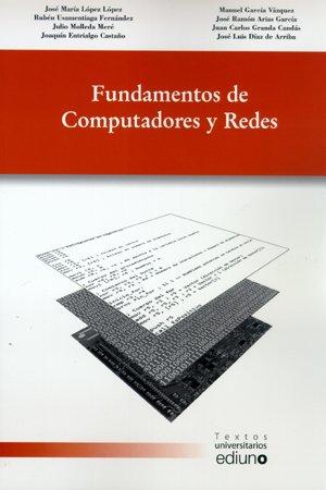 9788483178508: Fundamentos de Computadores y Redes (Textos Universitarios)