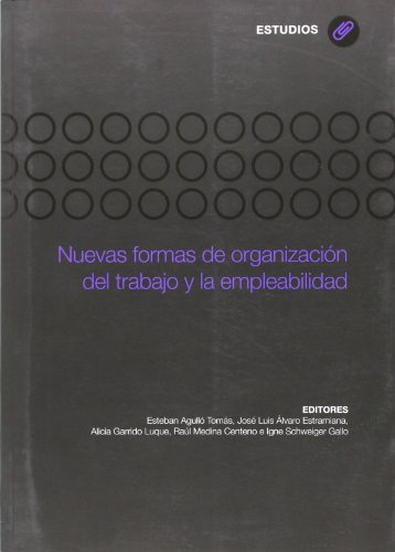 9788483178737: Nuevas formas de organización del trabajo y la empleabilidad (Investigaciones de Ciencias Jurídico Sociales)