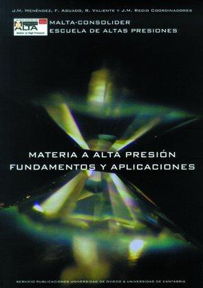 9788483178775: Materia a alta presión Fundamentos y aplicaciones