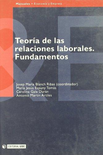 9788483183014: TEORIA DE LAS RELACIONES LABORALES. FUNDAMENTOS
