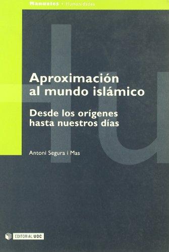 9788483189719: Aproximación al mundo islámico