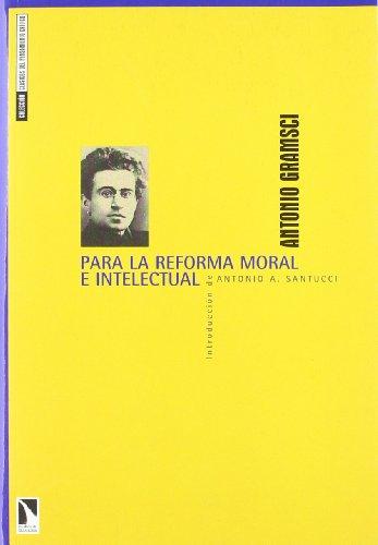 Para la reforma moral e intelectual (Paperback): Antonio Gramsci