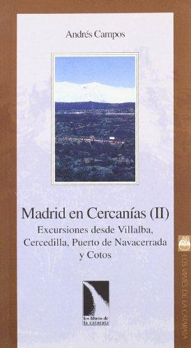 9788483190906: Madrid en Cercanías: Excursiones Desde Villalba, Cercedilla, Puerto de Navacerrada y Cotos; Vol. ii