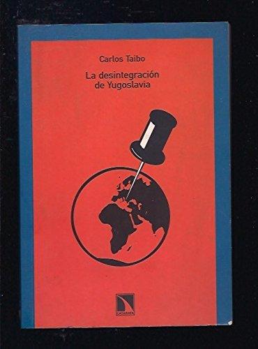 9788483191064: Desintegracion De Yugoslavia (Colección Mayor)