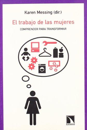 9788483191392: El trabajo de las mujeresComprender para transformar