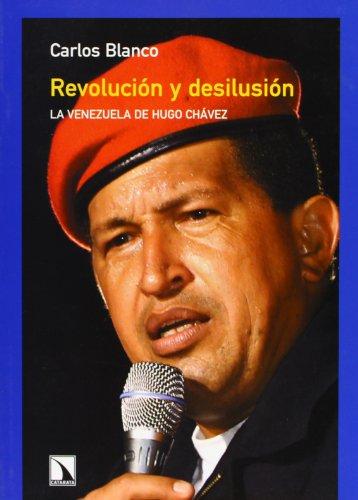 9788483191415: Revolucion y desilusion La Venezuela de Hugo Chavez