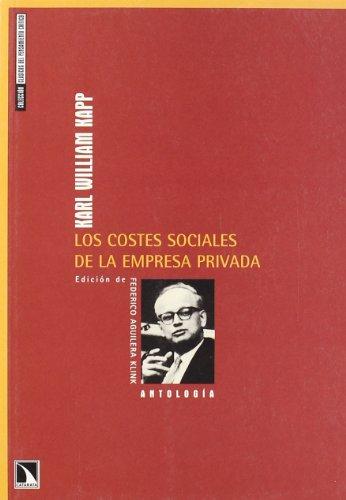9788483192641: Costes Sociales De La Empresa Pri (Clásicos del pensamiento crítico)