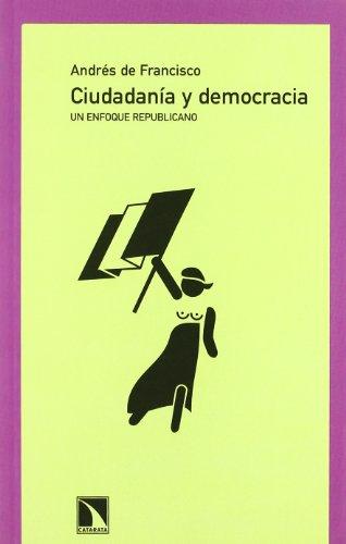9788483192870: Ciudadania y Democracia: Un Enfoque Republicano (Spanish Edition)