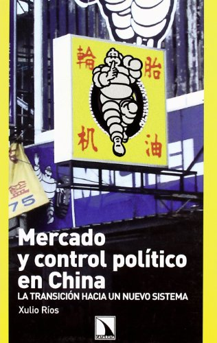 9788483193150: Mercado y control politico en China
