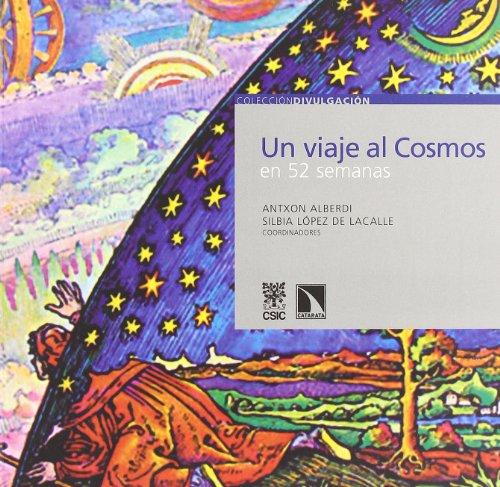 9788483193952: Un Viaje al Cosmos en 52 Semanas