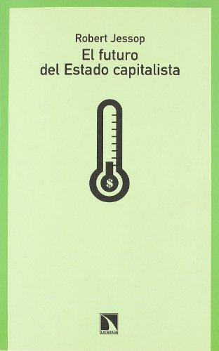 9788483194027: Futuro Del Estado Capitalista,El (Mayor)