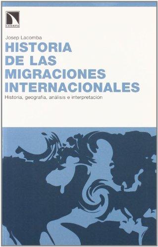 9788483194096: Historia De Migraciones Internaci (FUERA DE COLECCIÓN)