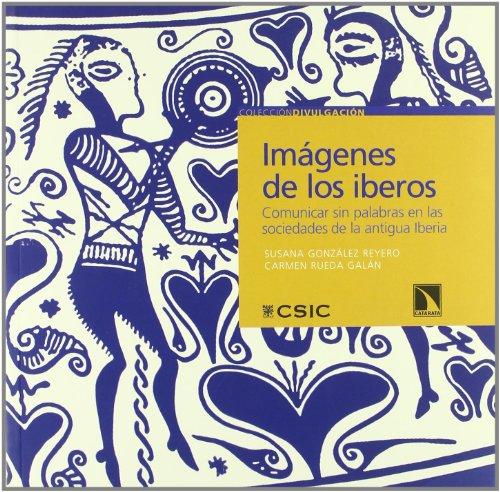 9788483194942: Imagenes De Los Iberos (Divulgacion (catarata))