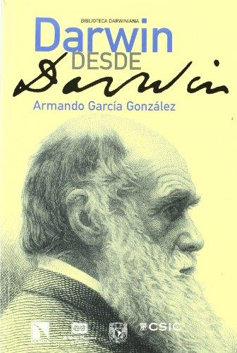 9788483195123: Darwin Desde Darwin (Biblioteca Darwiniana)