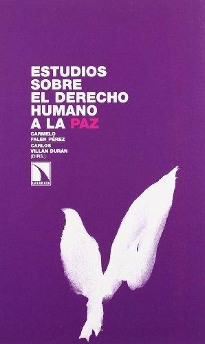 9788483195604: ESTUDIOS SOBRE EL DERECHO HUMANO A LA PAZ