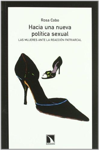 9788483196021: Hacia una nueva política sexual