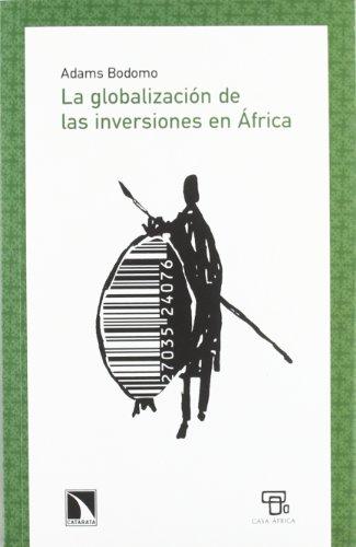 9788483196410: GLOBALIZACION DE LAS INVERSIONES EN AFRICA,LA