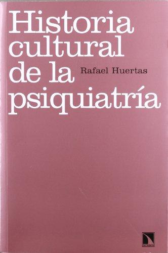 9788483196953: Historia cultural de la psiquiatría: (Re)pensar la locura (Psicología)