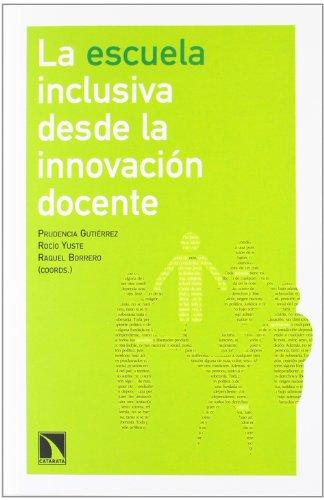 9788483197288: La escuela inclusiva desde la innovación docente.