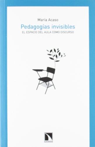 9788483197332: Pedagogías invisibles