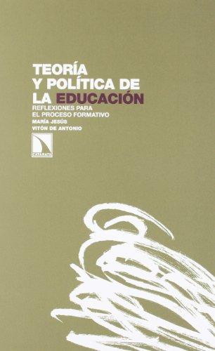 9788483197356: Teoría y política de la educación