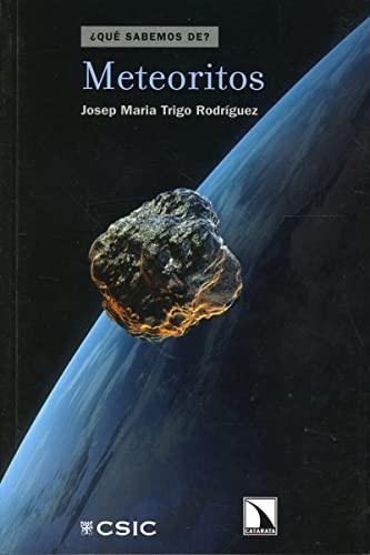9788483197394: Meteoritos (Qu� Sabemos de)