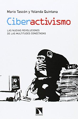 9788483197523: Ciberactivismo : las nuevas revoluciones de las multitudes conectadas