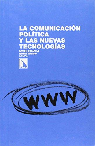 9788483197738: La comunicación política y las nuevas tecnologías