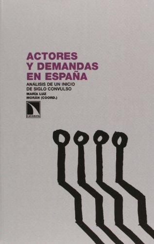 9788483197882: Actores Y Demandas En España (Investigacion Y Debate)