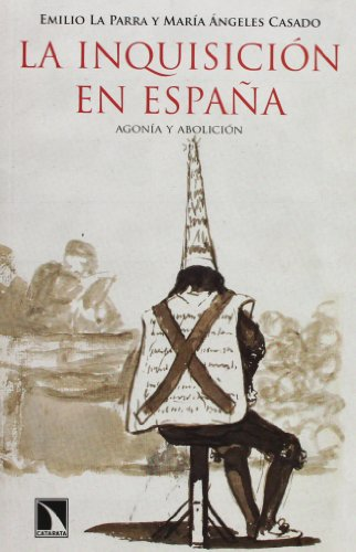 9788483197936: La Inquisición En España. Agonía Y Abolición (Mayor)