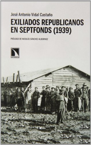 9788483198414: Exiliados Republicanos En Septfonds (1939) (Mayor)