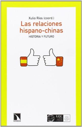 9788483198438: LAS RELACIONES HISPANO-CHINAS