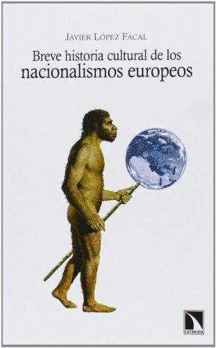 9788483198537: Breve historia cultural de los nacionalismos europeos