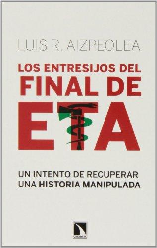 9788483198636: Los entresijos del final de ETA