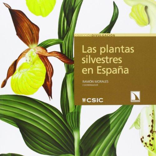 9788483198667: Las plantas silvestres en España