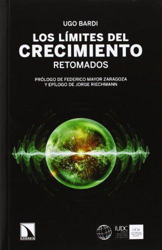 9788483198711: Los Límites Del Crecimiento Retomado (Mayor)