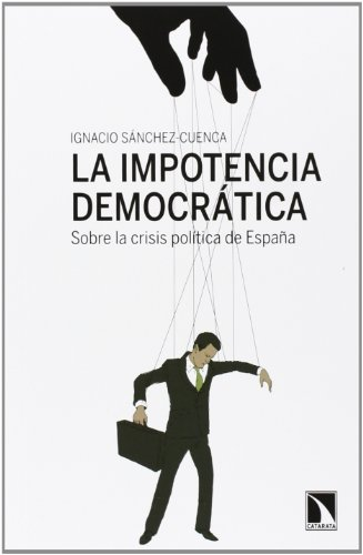 9788483198810: La Impotencia Democr�tica (Mayor (catarata))