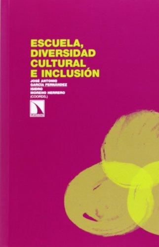 9788483198841: Escuela, diversidad cultural e inclusión