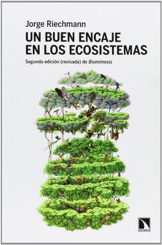9788483198865: Un Buen Encaje en los Ecosistemas, Colección Mayor (Catarata)