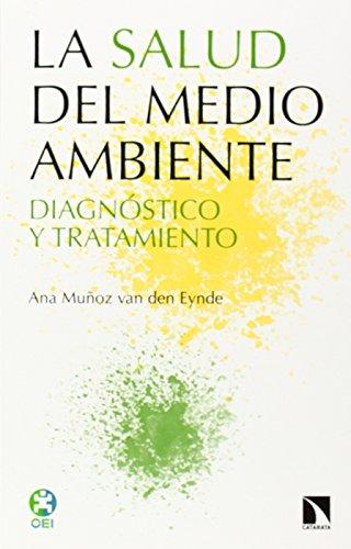 LA SALUD DEL MEDIO AMBIENTE: DIAGNÓSTICO Y: Ana Muñoz van