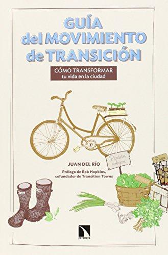 9788483199848: Guía del movimiento de transición: Cómo transformar tu vida en la ciudad (Mayor (catarata))