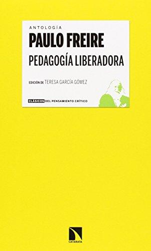 PEDAGOGIA LIBERADORA: Paulo Freire